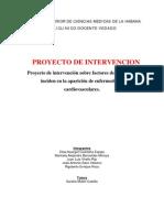 Proyecto de intervención sobre factores de riesgo que inciden en la aparición de enfermedades cardiovasculares.