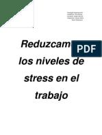 Reduzcamos los niveles de stress en el trabajo
