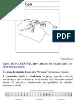 GRAU DE TOLERÂNCIA, QUALIDADE DE TRABALHO