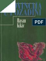 Provincija u pozadini [Hasan Kikić, 1997.]