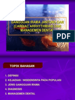 Gangguan Irama Jantung (Cardiac Arrhythmias) Dan Managemen Dental