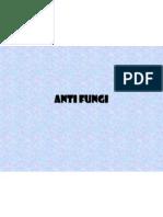 Anti Fungi