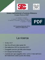 Sistemi Motivazionali e Funzione Riflessiva Gruppo Ricerca AIMIT