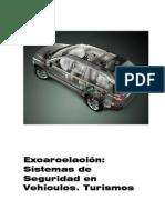 Excarcelacion y Sistemas de Seguridad en Vehiculos