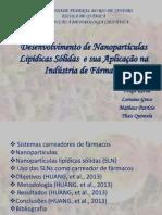 Desenvolvimento de Nanopartículas Lipídicas Sólidas  e sua Aplicação