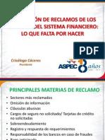 ASPEC 2012 Atención de los Reclamos Financieros Crisologo Caceres _ ASPEC