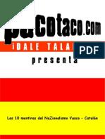 Boicot a Los Nacionalistas Nazis Nazionatas Catalanes Vascos Mentirasnacionalismo
