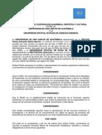 Convenio Marco de Cooperaciòn Acadèmica, Cientifica y Cuñtural entre la Universidad de San Carlos de Guatemala y la Universidad Estatal de Rusia de Ciencias Humanas. RUSIA.