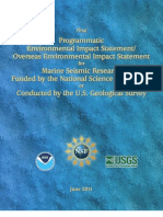 PROGRAMMATIC ENVIRONMENTAL IMPACT STATEMENT/ OVERSEAS ENVIRONMENTAL IMPACT STATEMENT FOR MARINE SEISMIC RESEARCH FUNDED BY THE NATIONAL SCIENCE FOUNDATION OR CONDUCTED BY THE U.S. GEOLOGICAL SURVEY