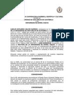Convenio Marco de Cooperación Académica, Científica y Cultural entre la Universidad de San Carlos de Guatemala y la Universidad de Borás. SUECIA.