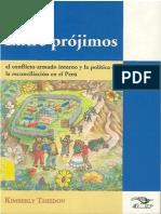 THEIDON Kimberly - Entre prójimos. El conflicto armado interno y la política de la reconciliación en el Perú
