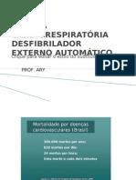 Cópia de PARADA CARDIORESPIRATÓRIA DESFIBRILADOR EXTERNO AUTOMÁTICO
