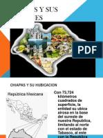 Chiapas y Sus Regiones