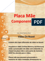 Aula 7 - Placa Mãe - Componentes 2