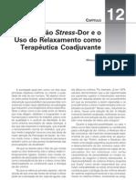 13. a relação stress-dor e o uso do relaxamento como terapêutica coadjuvante