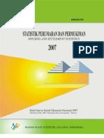 Statistik Perumahan dan Permukiman Tahun 2007/Housing and Settlement Statistics