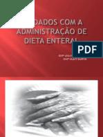 CUIDADOS COM A ADMINISTRAÇÃO DE DIETA ENTERAL