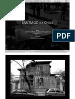 Santiago de Chile. Barrios Centro, Ñuñoa, Yungay, Providencia. Fotografía. Agosto 2010