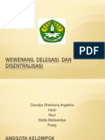 Wewenang, Delegasi, Dam Disentralisasi