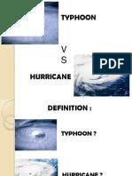 Typhone vs Hurricane