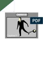 Captor or Captive