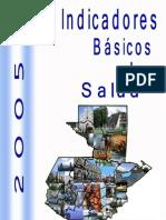 Indicadores Basicos de Salud de Guatemala 2005