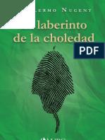 El Laberinto de La Choledad - Segunda edición