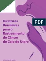 Diretrizes Rastreamento Cancer Colo Utero