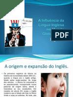 A Influência da Língua Inglesa no Mundo Globalizado (2)