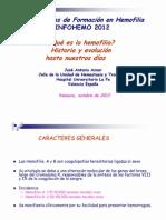 Que Es La Hemofilia. Historia y Evolucion. Dr Aznar ( INFOHEMO 2012) 24.10.12