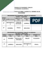 HORARIO DE EXAMEN FINAL IV PERÍODO.