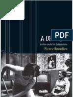 BOURDIEU Pierre a Distincao Critica Social Do Julgamento