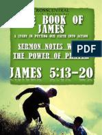 James Series Sermon Notes Wk 7 Sun Sept 23 2012
