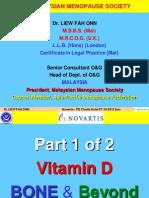 Vitamin D - Bone and Beyond