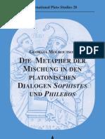 [Ru-board] Die Metapher Der Mischung in Den Platonischen Dialogen Sophistes Und Philebos 3896655051 (Academia, 2010)