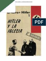 Hitler y La Iglesia La Mentira Del Ateismo de Hitler