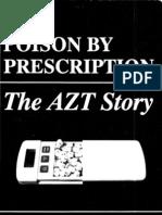 Poison by prescription - The AZT story