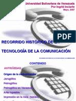 Recorrido histórico de la tecno-comunicación