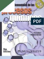 Principios Elementales de los Procesos Químicos, 3ª Edición (R. M. Felder & R. W. Rousseau)