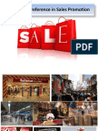 Retailer's Preference in Sales Promotion