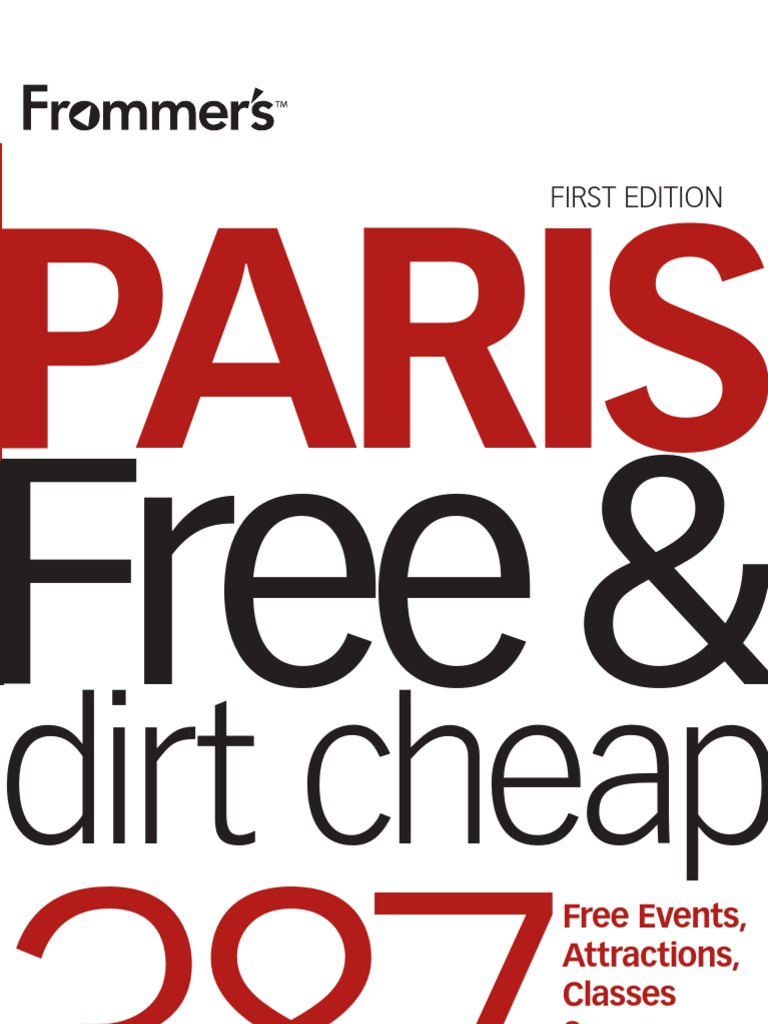 75528271 Paris Free Amp Dirt Cheap Frommer 039 s Free Amp Dirt Cheap 0faba44744