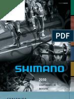 Shimano Componentes 2010