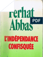 Ferhat Abbas - L'Independance Confisquee Algerie 1984