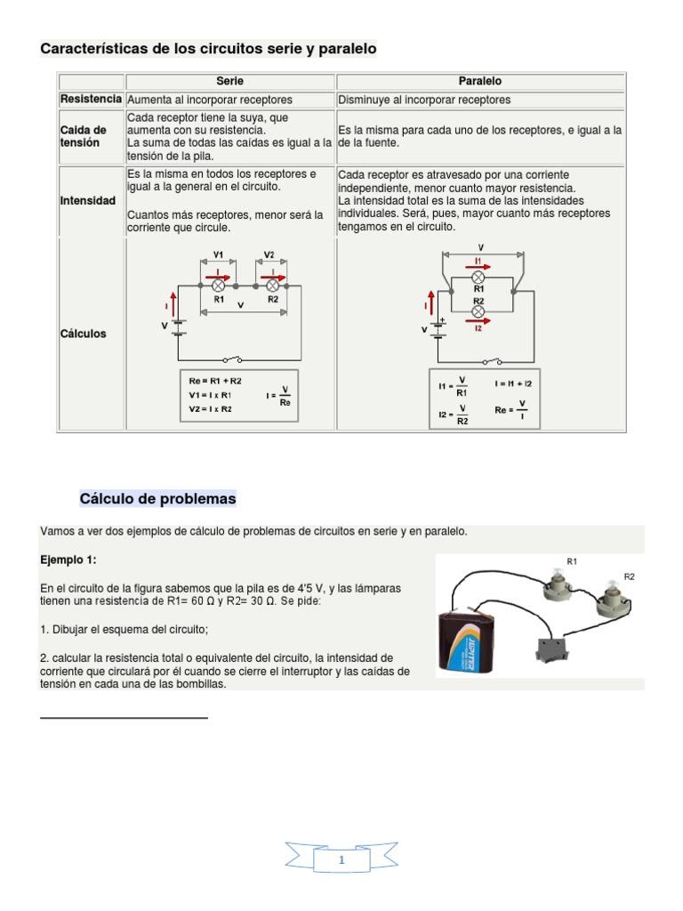 Circuito Serie Y Paralelo : Características de los circuitos serie y paralelo