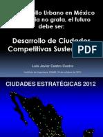 El Desarrollo Urbano en México es Historia no Grata, el Futuro debe de ser