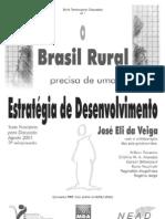 Brasil Rural precisa de uma estrátegia de desenvolvimento 1