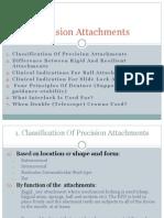 Precision Attachments