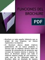 Funciones dEl BROCHURE
