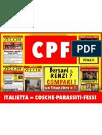 Cpf Italietta..Cosche Parassiti Fessi