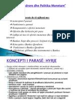 Banka qendrore,politika monetare sidhe paraja dhe sistemi bankar